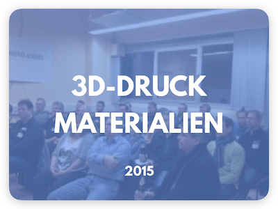 3D-Druck Materialien Workshop